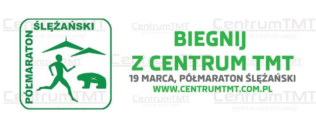Biegnij z Centrum TMT, Półmaraton Ślężański.